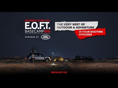 E.O.F.T. BASECAMP I EPISODE ONE